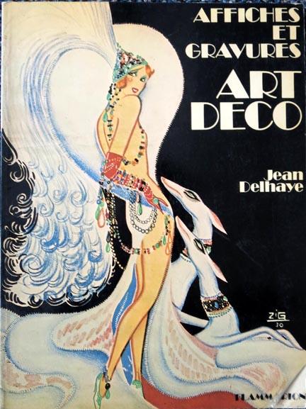 affiches et gravures art deco by jean delhaye art deco book modernism. Black Bedroom Furniture Sets. Home Design Ideas