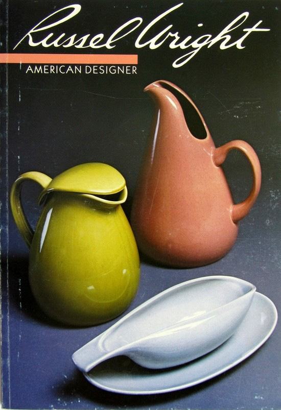 Russel Wright American Designer By William J Hennesey